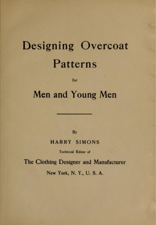 Sewing classes in Chicago: Tchad: Workroom: Studio: Library: Designing Overcoat Patterns for Men and Young Men: David