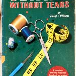 Cover of Sewing Without Tears by Violet Wilson at the Tchad workroom sewing studio in Chicago